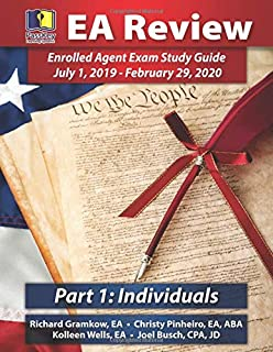 PassKey Learning Systems EA Review Part 1 Individuals; Enrolled Agent Study Guide: July 1, 2019-February 29, 2020 Testing Cycle