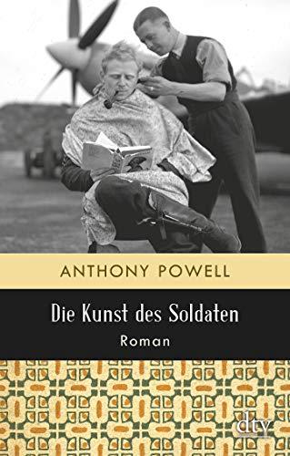 Die Kunst des Soldaten: Roman