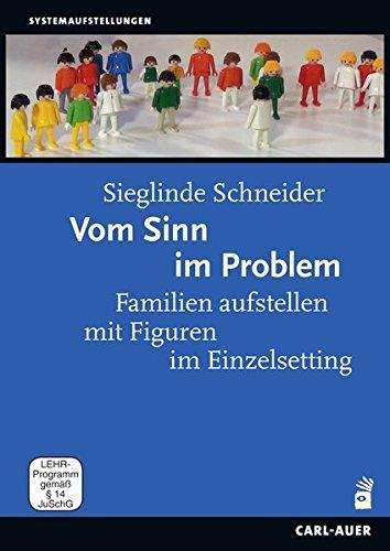 Vom Sinn im Problem - Familien aufstellen mit Figuren im Einzelsetting [2 DVDs]