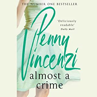 Almost a Crime                   By:                                                                                                                                 Penny Vincenzi                               Narrated by:                                                                                                                                 Laura Brattan                      Length: 6 hrs and 58 mins     8 ratings     Overall 3.6