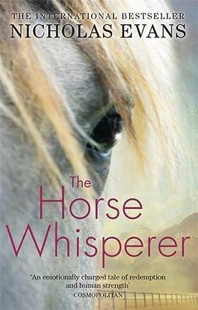Horse Whisperer by Nicholas Evans,English,2006 by Nicholas Evans(1905-06-28)