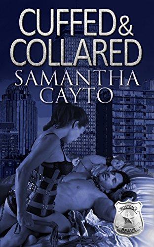 Cuffed & Collared (Boston's Brave Book 3) (English Edition)