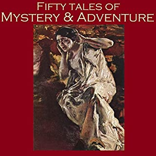 Fifty Tales of Mystery and Adventure audiobook cover art