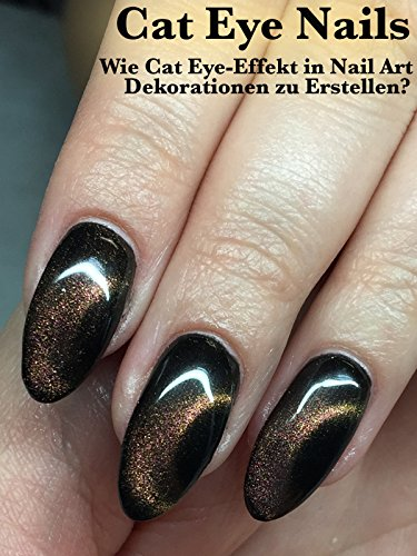 Cat Eye Nails: Wie Cat Eye-Effekt in Nail Art Dekorationen zu Erstellen?