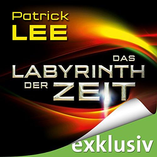 Das Labyrinth der Zeit (Die Zeitpforten-Thriller 3) Titelbild