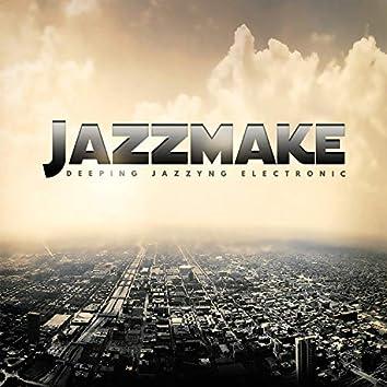 Deeping Jazzyng Electronic