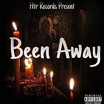 Been Away