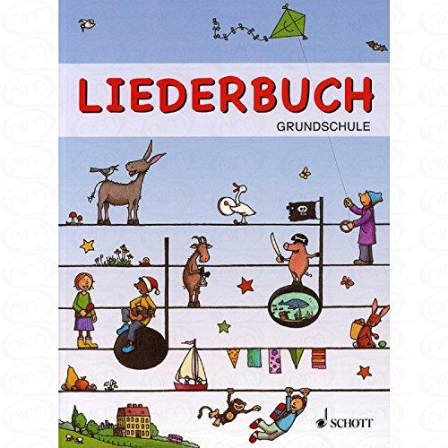 Liederbuch Grundschule - arrangiert für Liederbuch [Noten/Sheetmusic]