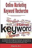 Online Marketing Keyword Recherche So findest Du die richtigen SEO