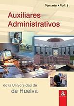 Auxiliares Administrativos De La Universidad De Huelva. Volumen Ii