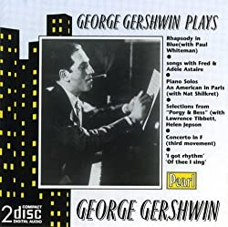 George Gershwin Plays George Gershwin