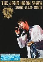 THE JOHN-HOON SHOW 2008 -Q.E.D- NOV.9 [DVD]