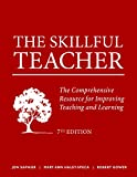 The Skillful Teacher: The Comprehensive Resource for Improving Teaching and Learning 7th Edition