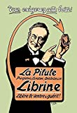 La Pilule Librine was Medicinal Laxative and Anti-Gas This Advertising Poster was a
