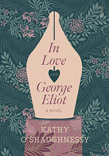 In Love with George Eliot eBook: O'Shaughnessy, Kathy: Amazon.co.uk: Kindle  Store