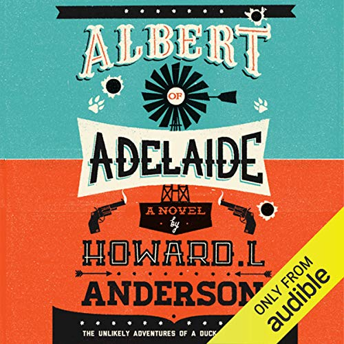 Albert of Adelaide                   By:                                                                                                                                 Howard L. Anderson                               Narrated by:                                                                                                                                 Amelia Cormack                      Length: 6 hrs and 32 mins     38 ratings     Overall 4.0
