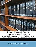 Breve Reseña De La Inscripcion Para La Universidad De Salamanca