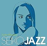 SEIKO JAZZ(初回限定盤A)