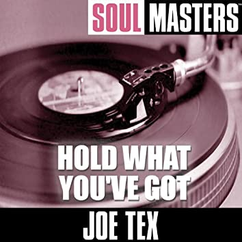Soul Masters: Hold What You've Got