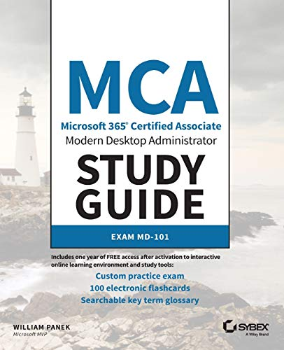 MCA Modern Desktop Administrator: Exam MD-101