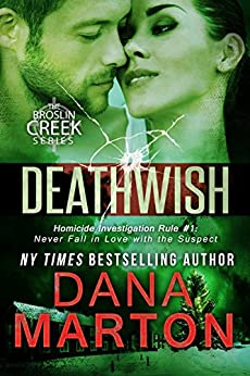Deathwish: A Small-Town Christmas Romantic Mystery (Broslin Creek Book 6) by [Dana Marton]