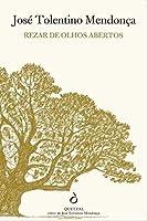 Rezar de Olhos Abertos (Portuguese Edition)