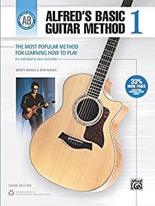 Alfred's Basic Guitar Method 1 (3rd Edition): The Most Popular Method for Learning How to Play (Alfred's Basic Guitar Library)