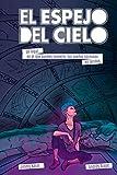 EL ESPEJO DEL CIELO: Aprender a soñar es posible (Spanish Edition)