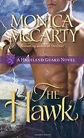 The Hawk: A Highland Guard Novel by Monica McCarty(2010-08-31)