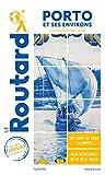 Guide du Routard Porto et ses environs 2021/22: + la vallée du Douro