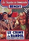 Enquêtes du Commissaire Benoit, tome 01 : Le crime de Bandol par Grimey