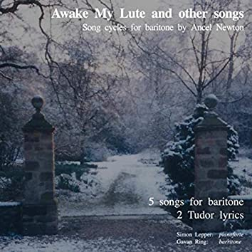 Awake My Lute and Other Songs