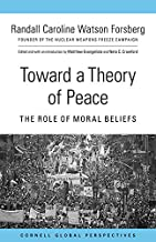 TowardaTheory of Peace: The Role of Moral Beliefs (English Edition)