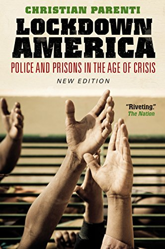 Lockdown America: Police and Prisons in the Age of Crisis