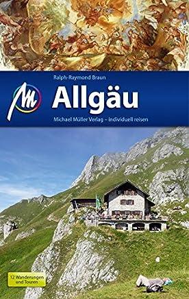 Allgäu Reiseführer Michael Müller Verlag: Individuell reisen mit vielen praktischen Tipps.