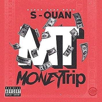 Money Trip