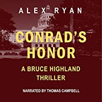 Conrad's Honor: A Bruce Highland Novel (Bruce Highland Thrillers)