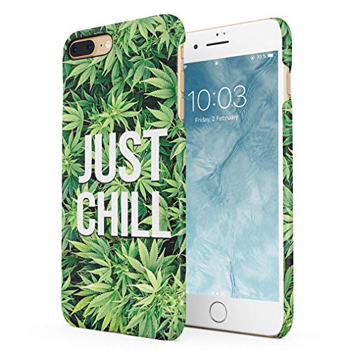 Just Chill Weed Mary Jane Compatible with iPhone 7 Plus/iPhone 8 Plus SnapOn Hard Plastic Phone Protective Case Cover