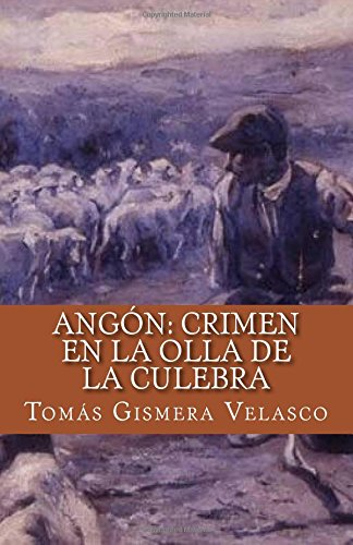 Angón: Crimen en la Olla de la Culebra