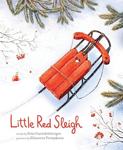 Little Red Sleigh: A Heartwarming Christmas Book For Children