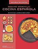 Recetas básicas de cocina española (Escuela de cocina): 80