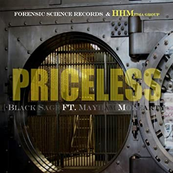 Priceless (feat. Mayham Morearty)