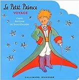 Le Petit Prince voyage de Antoine Saint-Exupéry ( 29 mai 2003 ) - Gallimard Jeunesse; Édition gallimard jeunesse (29 mai 2003) - 29/05/2003