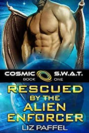 Rescued by the Alien Enforcer: A Sci Fi Alien Romance (Cosmic SWAT Book 1)