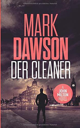 Der Cleaner (John Milton, Band 1)