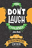 The Don't Laugh Challenge - Halloween Edition: Halloween Book for Kids - A Spooky Joke Book for Boys and Ghouls