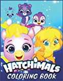 hatchimals: Coloring Books for Adults and Kids 2-4 4-8 8-12+