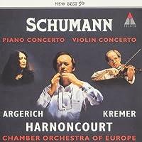 Schumann:Piano Concerto & Violin Concerto by Harnoncourt & Chamber Orchestra Of Europa (2004-01-21)