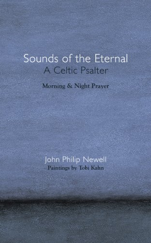 Sounds of the Eternal: A Celtic Psalter