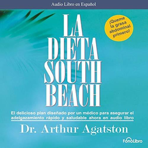 La Dieta South Beach [The South Beach Diet] audiobook cover art